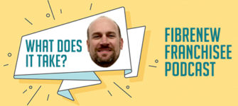 (Podcast) What Does it Take to Become a Fibrenew Franchisee?
