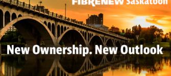 New Ownership, New Outlook for Fibrenew Saskatoon
